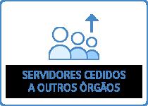Servidores cedidos a outros òrgãos